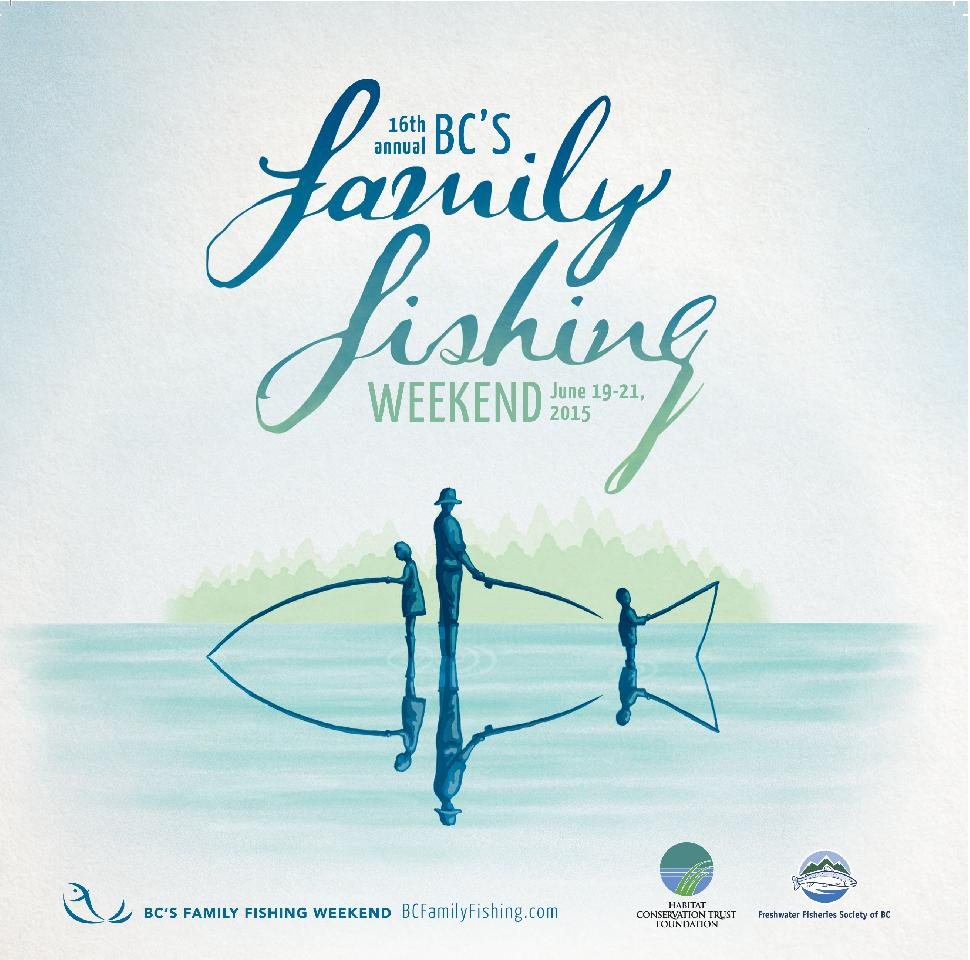 16th Annual Family Fishing Weekend