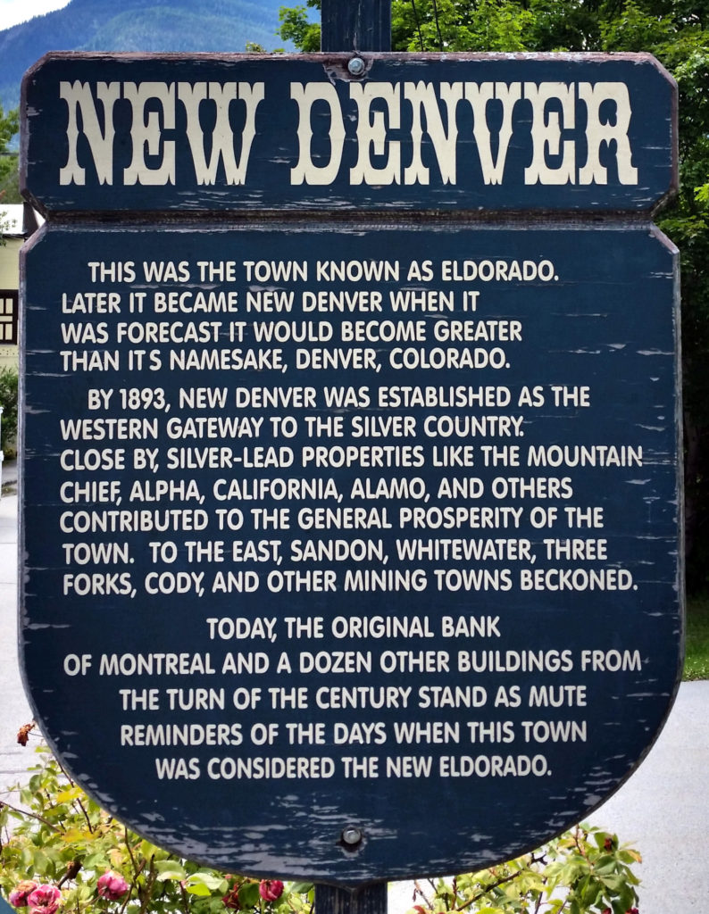 A sign at New Denver tells the story of the town's previous names.
